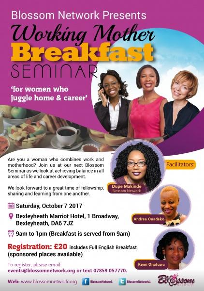 Working Mother Breakfast Seminar @ Marriot Hotel Bexleyheath | England | United Kingdom